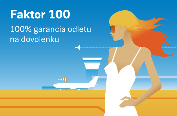 Faktor 100 - 100% garancia odletu na dovolenku